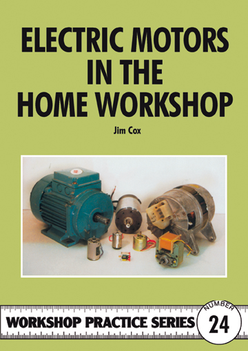 Electric Motors In The Home Workshop Special Interest
