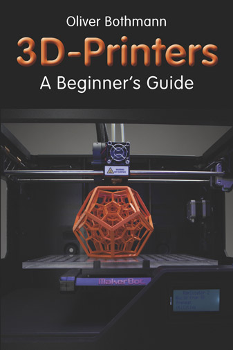 3D Printers - A Beginners Guide