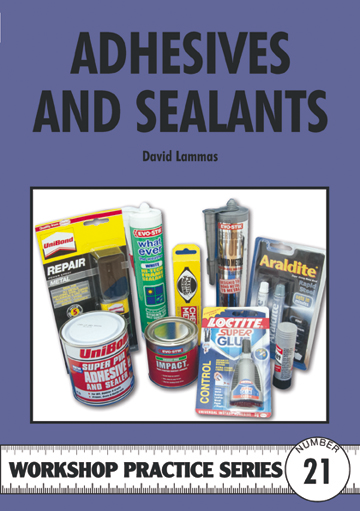 Adhesives and Sealants (Workshop Practice)